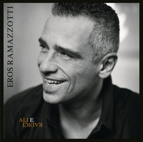 Ali E Radici Deluxe Edition by Eros Ramazzotti