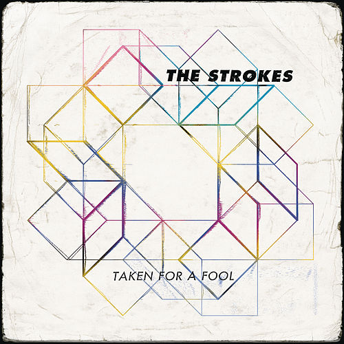Taken For A Fool von The Strokes