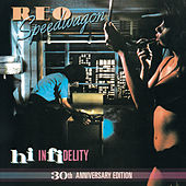 Hi Infidelity by REO Speedwagon