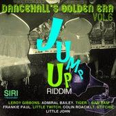 Dancehall's Golden Era Vol.6 - Jump Up Riddim by Various Artists