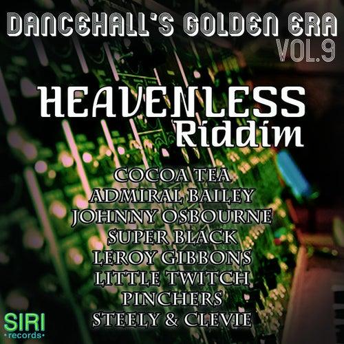 Dancehall's Golden Era Vol.9 - Heavenless Riddim by Various Artists