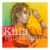 Thug Misses (X5 Group) by Khia