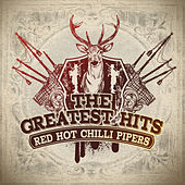The Greatest Hits by Red Hot Chilli Pipers