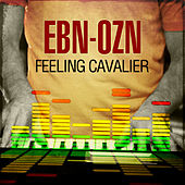 Feeling Cavalier by EBN OZN
