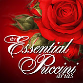 The Essential Puccini Arias by Various Artists