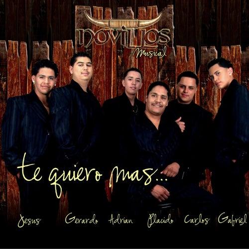 Te Quiero Mas by Novillos Musical