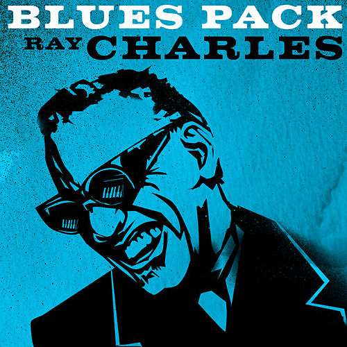Blues Pack - Ray Charles - EP by Ray Charles