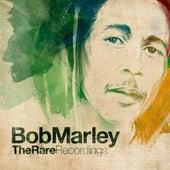 Bob Marley - The Rare Recordings by Bob Marley