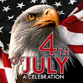 4th of July - A Celebration by Various Artists