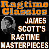 Ragtime Classics (James Scott's Ragtime Masterpieces) by Ragtime Music Unlimited