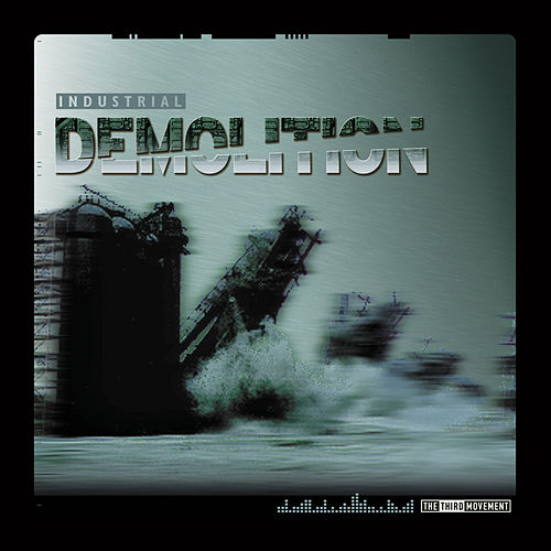 Industrial Demolition the Vinyl by Various Artists