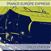 Trance Europe Express - Oslo Station by Various Artists