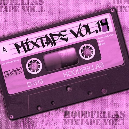 Mixtape Vol.14 by Hood Fellas
