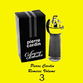 Pierre Cardin Remixes Vol.3 by Pierre Cardin