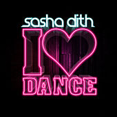 I Love Dance by Sasha Dith