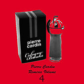 Pierre Cardin Remixes Vol.4 by Pierre Cardin