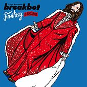 Fantasy by Breakbot