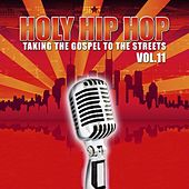 Holy Hip Hop Vol. 11 by Various Artists