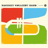 Hackney Colliery Band by The Hackney Colliery Band
