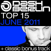 Dash Berlin Top 15 - June 2011 by Various Artists