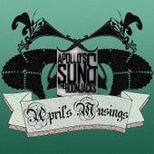 April's Musings by Apollo's Sun