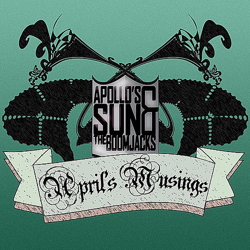 April's Musings by Apollo's Sun