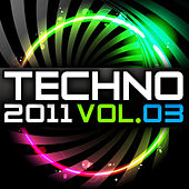 Techno 2011, Vol. 3 by Various Artists