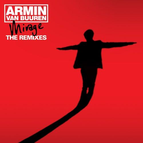 Mirage - The Remixes by Armin Van Buuren