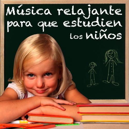 Musica Relajante Para Que Estudien Los Niños by Salvador Andrades