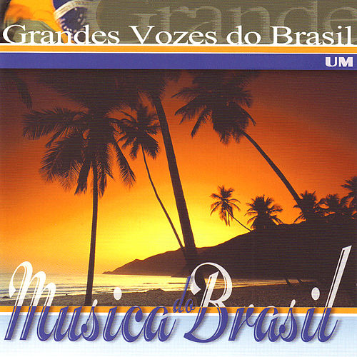 Grandes Vozes do Brasil. Um by Various Artists