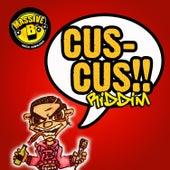 Massive B Presents: Cus Cus Riddim by Various Artists