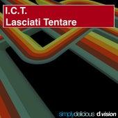 Lasciati Tentare by I.C.T.