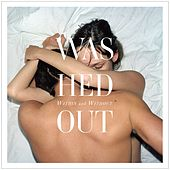 Within And Without by Washed Out