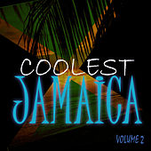 Coolest Jamaica Vol 2 by Various Artists