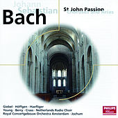 Bach, J.S.: St.John Passion - Choruses & Arias by Various Artists