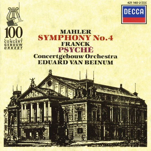 Mahler: Symphony No.4 / Franck: Psyché by Various Artists