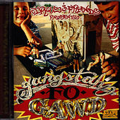 Circus and Friends Presents: Gangstahz Fo Gawd by Circus