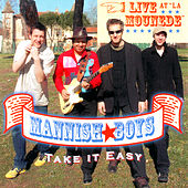 Take It Easy by The Mannish Boys