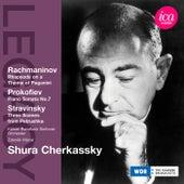 Rachmaninov: Rhapsody on a Theme of Paganini - Prokofiev: Piano Sonata No. 7 - Stravinsky: Petrushka by Shura Cherkassky