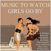 Music To Watch Girls Go By by Various Artists