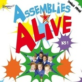 Assemblies Alive KS1 by Starshine Singers