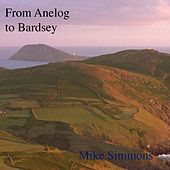 From Anelog to Bardsey by Mike Simmons