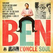 Ben l'Oncle Soul by Ben l'Oncle Soul