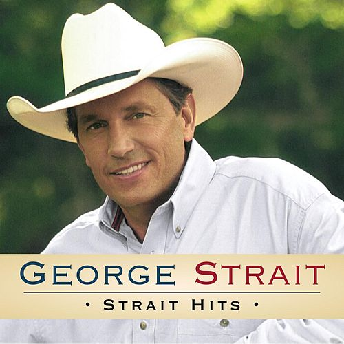 Strait Hits by George Strait