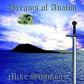 Dreams of Avalon by Mike Simmons