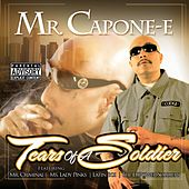 Tears Of A Soldier by Mr. Capone-E