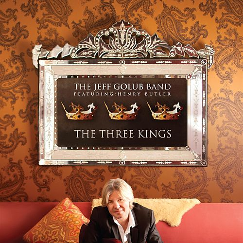 The Three Kings by The Jeff Golub Band