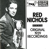 Nichols, Red: Original 1929 Recordings by Various Artists