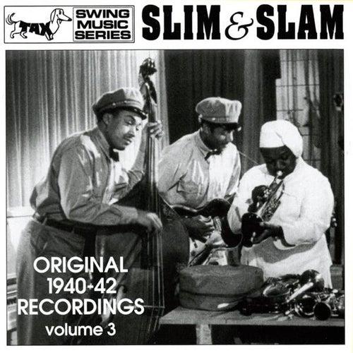 Slim & Slam: Original 1940-42 Recordings by Various Artists