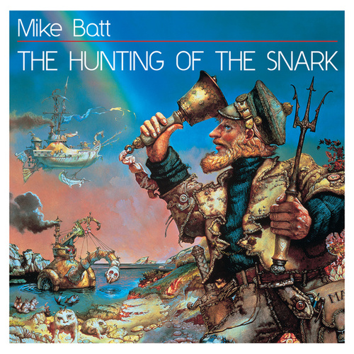 The Hunting Of The Snark by Mike Batt